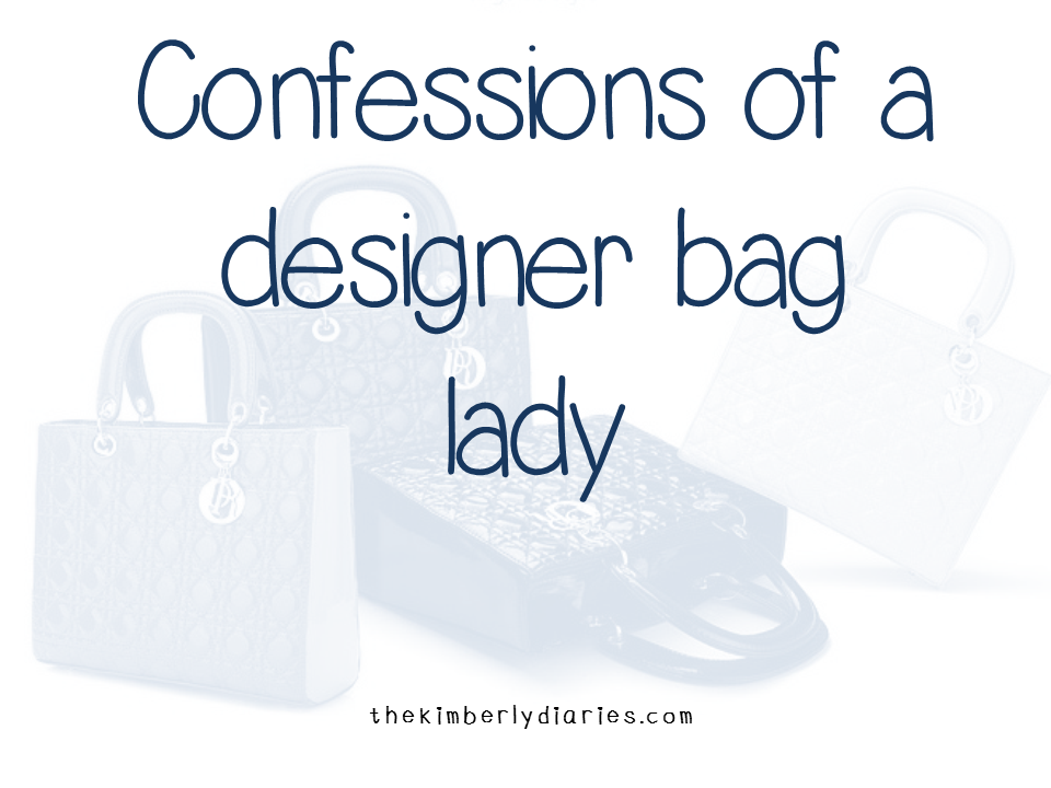 confessions of a designer bag lady