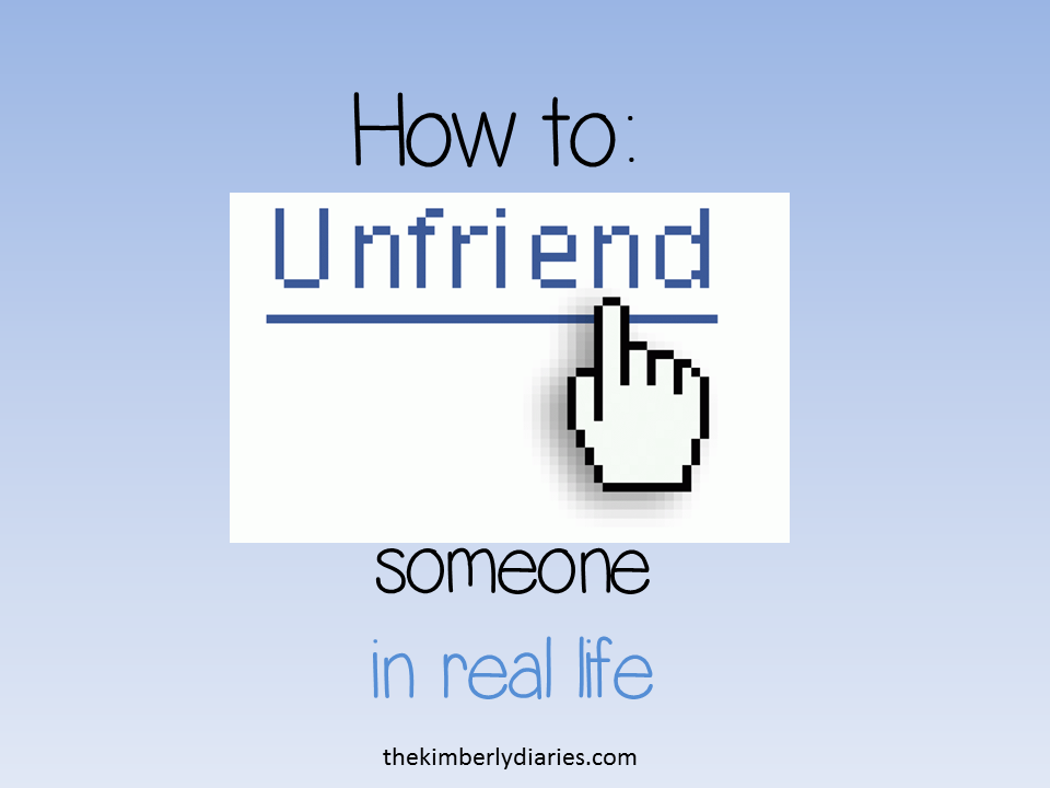 How to Unfriend Someone in Real Life